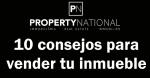 10 Consejos para vender tu piso casa apartamento o torre. Property National